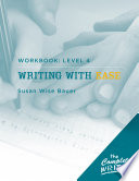 The Complete Writer  Level Four Workbook for Writing with Ease