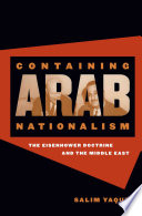 Containing Arab Nationalism East