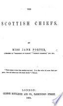 The Scottish Chiefs  etc