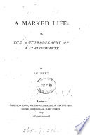 A marked life  or  The autobiography of a clairvoyante  by  Gipsy