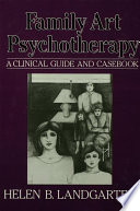 Family Art Psychotherapy Contribution To The Field Of Family Therapy