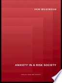 Anxiety in a  Risk  Society