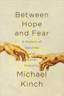 Between Hope and Fear Immunity The Public Policy Implications Of Vaccine Denial