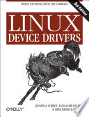Linux Device Drivers : topics as character devices, network interfaces, driver...