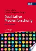 Qualitative Medienforschung