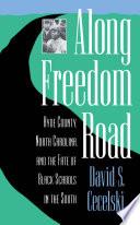 Along Freedom Road