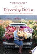 Floret Farm S Discovering Dahlias