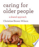 Caring for Older People