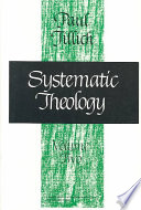 Systematic Theology : christian theology, paul tillich comes to...