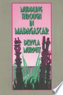 Muddling through in Madagascar