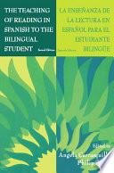 The Teaching of Reading in Spanish to the Bilingual Student  La Ense  anza De La Lectura En Espa  ol Para El Estudiante Biling E