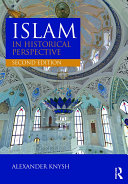 Islam in Historical Perspective With Discussion Of How Muslim Scriptures Laws Moral