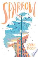 Sparrow by Sarah Moon
