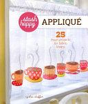 Stash Happy: Applique
