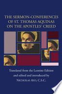 Sermon Conferences of St  Thomas Aquinas on the Apostles  Creed