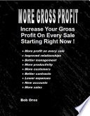 More Gross Profit  Increase Your Gross Profit On Every Sale Starting Right Now