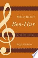 Miklós Rózsa's Ben-Hur Wallace S Best Selling Novel Ben Hur A