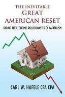 The Inevitable Great American Reset