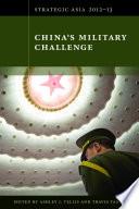 Strategic Asia 2012 13  China s Military Challenge