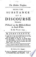 The Hidden Treasure  Being the Substance of a Discourse Delivered at Philbatch     in South Wales in the Year 1753     The Second Edition Book PDF