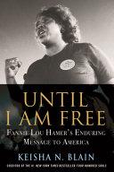 Until I Am Free Book