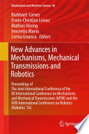 New Advances in Mechanisms  Mechanical Transmissions and Robotics
