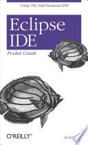 Eclipse IDE Pocket Guide