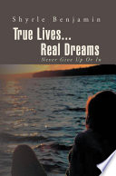 True Lives...Real Dreams