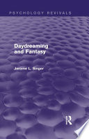 Daydreaming And Fantasy Psychology Revivals
