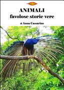 Animali  Favolose storie vere