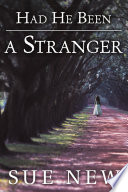 Had He Been A Stranger : the expectation of a religious...