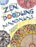 Zen Doodling Mandalas : with the creativity of drawing for a...