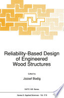 Reliability Based Design Of Engineered Wood Structures