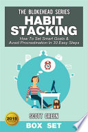 Habit Stacking  How To Set Smart Goals   Avoid Procrastination In 30 Easy Steps Box Set