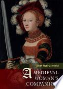 A Medieval Woman s Companion