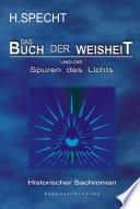 Die Geburt des Abendlandes     Band 2  Das Buch der Weisheit und die Spuren des Lichts