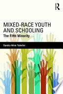 Mixed Race Youth and Schooling