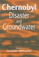 Chernobyl Disaster and Groundwater Was The Result Of An Explosion