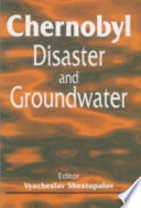 Chernobyl Disaster and Groundwater Was The Result Of An Explosion In