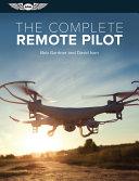 The Complete Remote Pilot