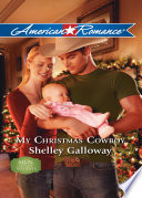 My Christmas Cowboy  Mills   Boon American Romance   Men of Red River  Book 3