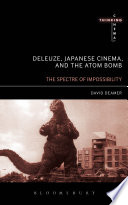 Ebook Deleuze, Japanese Cinema, and the Atom Bomb Epub David Deamer Apps Read Mobile