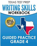 Texas Test Prep Writing Skills Workbook Guided Practice Grade 4