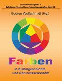 Farben in Kulturgeschichte und Naturwissenschaft