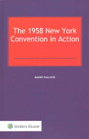 The 1958 New York Convention in Action