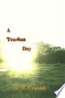 A Ten Sun Day