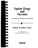Equine Drugs and Vaccines
