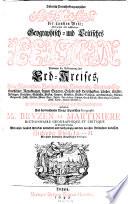 Historisch-Politisch-Geographischer Atlas der gantzen Welt; oder grosses und vollständiges ... Lexicon, darinnen die Beschreibung des Erd-Kreises ...