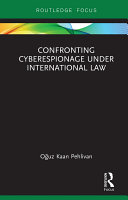 Confronting Cyberespionage Under International Law