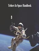 Tethers in Space Handbook